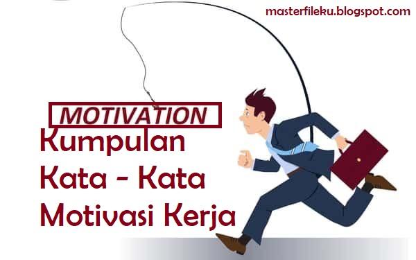 91+ Gambar Katakata Motivasi Kerja Gratis Terbaik