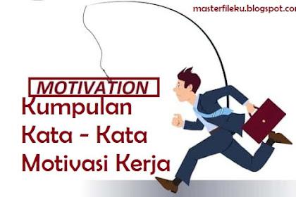 Kata-Kata Motivasi Kerja