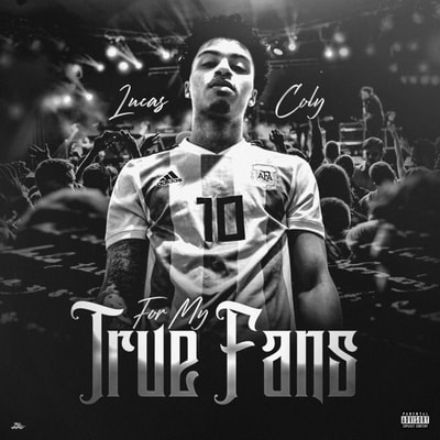 Lucas Coly - For My True Fans (EP) (2019) - Album Download, Itunes Cover, Official Cover, Album CD Cover Art, Tracklist, 320KBPS, Zip album