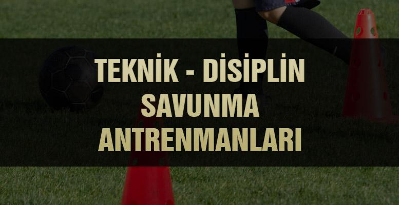 teknik disiplin savunma antrenmanları fm football manager