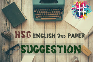 HSC English 2nd paper pdf, HsC English 2nd paper, English hsc suggestion., Final Suggestions for HSC 2020 ,  English 2nd paper, HSC English 2nd Paper 2020 Question Out, HSC English 2nd Paper Exam 2020 Questions for All Boards, HSC ,  English 2nd Paper Suggestion 2020, HSC 2020 English 2nd Paper Syllabus ,HSC 2020 English 2nd Paper Exam Marks Distribution,HSC English 2nd Paper Suggestion, HSC  English  2nd Paper Model Question, HSC  English 2nd Paper Exam 2020 Question Pattern, HSC English 2nd Paper Suggestion 2020 with Question Paper.