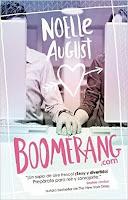 http://elrincondealexiaandbooks.blogspot.com.es/2016/05/resena-3-boomerang-de-noelle-august.html