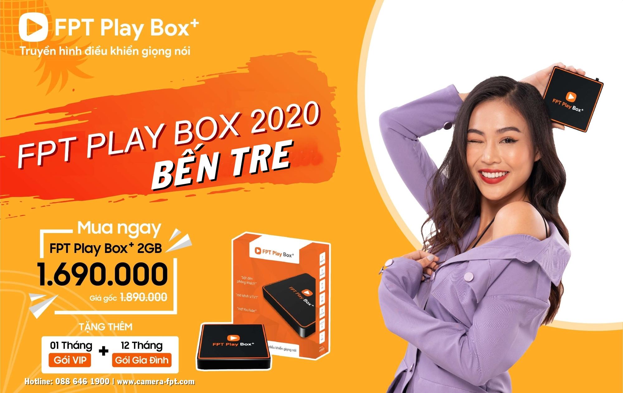 Đặt mua FPT Play BOX+ ở Bến Tre ✓ Tặng gói truyền hình cáp 12 tháng