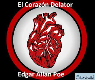 El Corazón DelatorEdgar Allan Poe