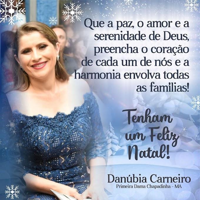 Mensagem de Natal e Ano Novo da primeira dama de Chapadinha, Danúbia Carneiro