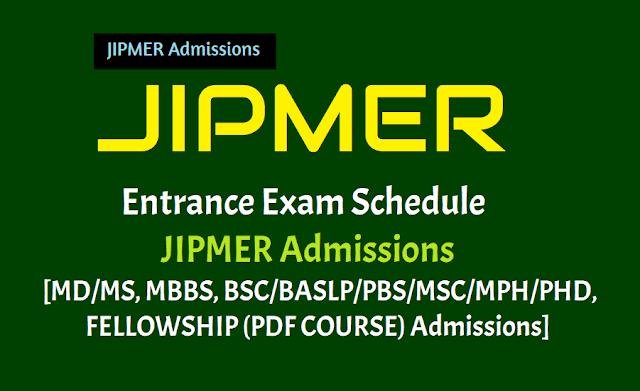 jipmer 2019 entrance exam schedule,jipmer admissions 2019-20,jipmer 2019 entrance exam revised schedule,jipmer 2019 important dates, jipmer md/ms, mbbs, bsc/baslp/pbs/msc/mph/phd,fellowship (pdf course) admissions