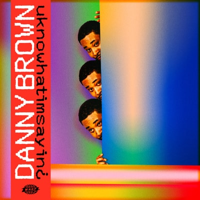 Danny Brown - uknowhatimsayin¿ (2019) - Album Download, Itunes Cover, Official Cover, Album CD Cover Art, Tracklist, 320KBPS, Zip album