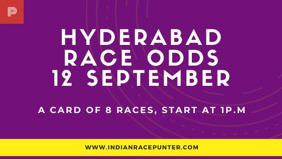 Hyderabad Race Odds 12 September