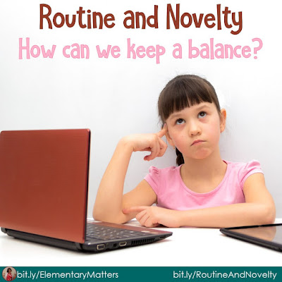 "Routine and Novelty: How Can We Keep a Balance? This blog post explores why we need both routine and novelty, and how we know when to ""shake it up."""