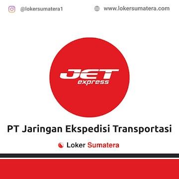 Lowongan Kerja Pekanbaru: PT Jaringan Ekspedisi Transportasi (JET Express) Oktober 2020
