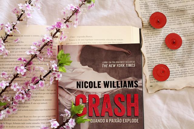 Crash: Quando a Paixão Explode - Crash #01 - Nicole Williams