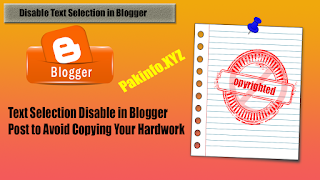 How to Disable Text Selection in Blogger Post