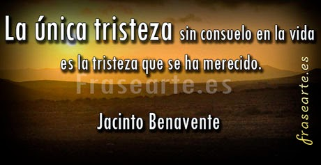 Mensajes desmotivadores de Jacinto Benavente