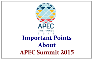 Important Points to know about Asia-Pacific Economic Cooperation (APEC) Summit 2015
