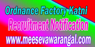 Ordnance Factory Katni Recruitment Notification 2016 www.davp.nic.in