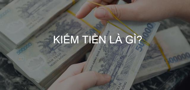 Kiếm tiền là gì