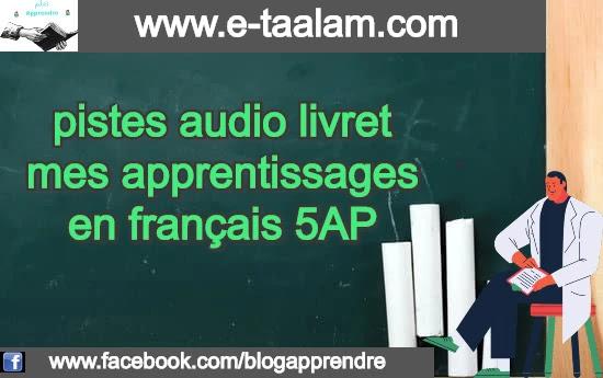 pistes audio livret mes apprentissages en français 5AP