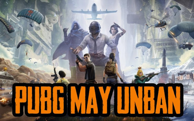 PUBG Mobile in India May Unban Soon