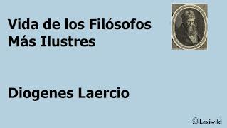 Vida de los Filósofos Más Ilustres Diogenes Laercio