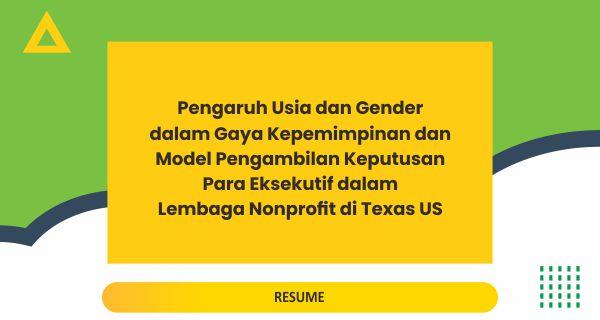 Pengaruh Usia dan Gender dalam Gaya Kepemimpinan dan Model Pengambilan Keputusan Para Eksekutif dalam Lembaga Nonprofit di Texas US