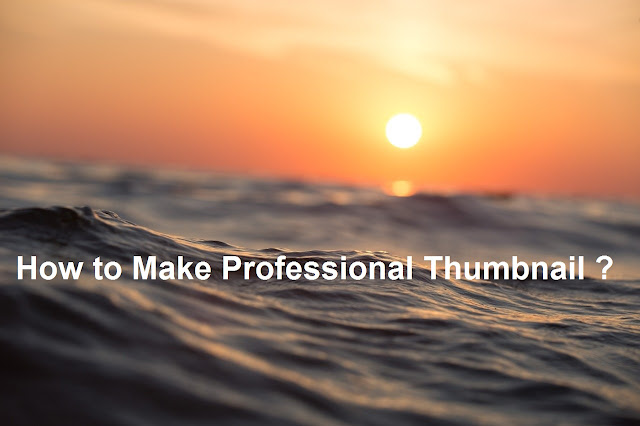 Professional Thumbnail