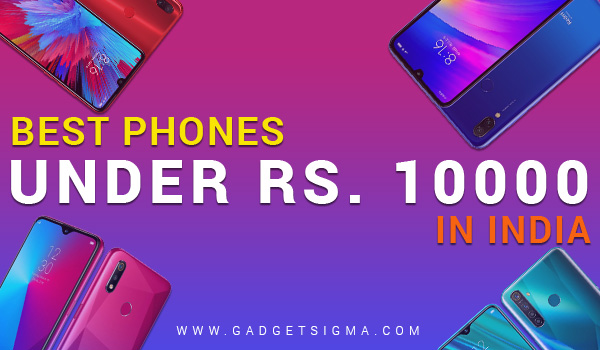 5 best phones under 10000 in India (October 2019 hot selling)