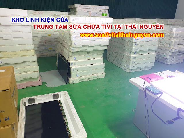 Hình ảnh: kho xưởng sửa tivi tại Thái Nguyên thực tế của trung tâm