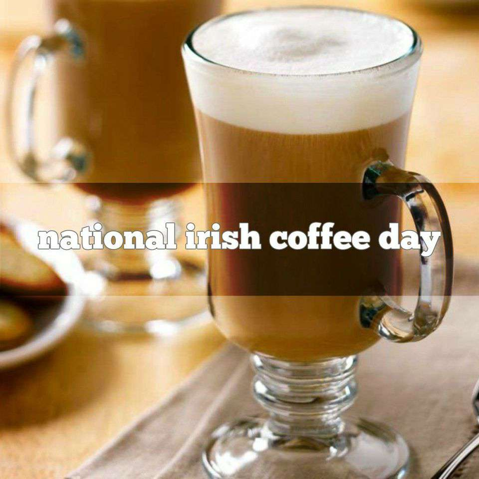 National Irish Coffee Day Wishes for Instagram