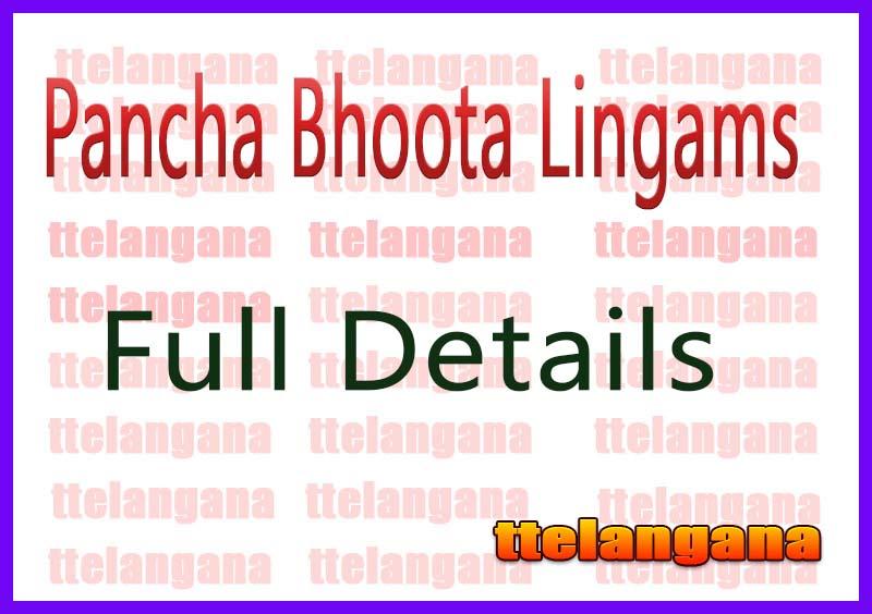 Pancha Bhoota Lingams Full Details