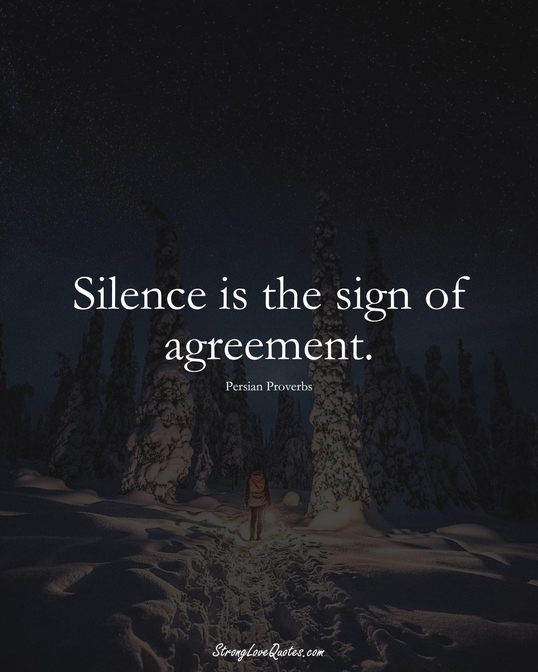 Silence is the sign of agreement. (Persian Sayings);  #aVarietyofCulturesSayings