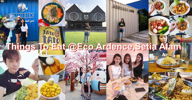 Things to eat eco ardence setia alam must try