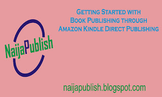 getting started with Amazon kindle direct publishing