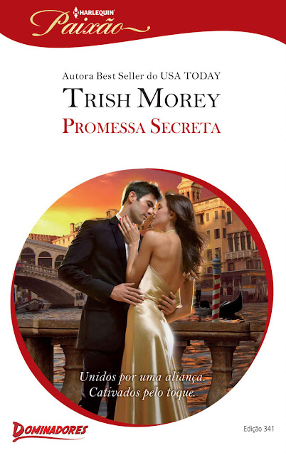 Promessa Secreta Harlequin Paixão - ed.341 Trish Morey