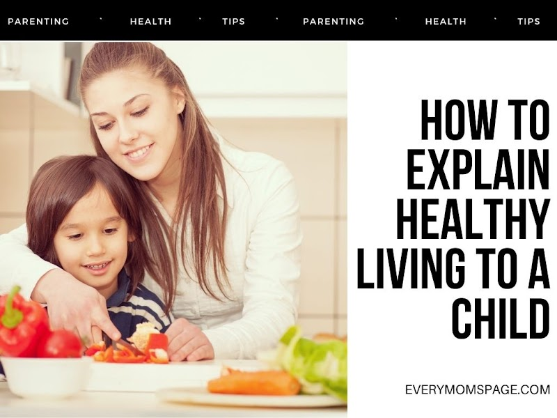 How to Explain Healthy Living to a Child