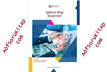 İşletme Bilgi Sistemleri, Aöf İşletme Bilgi Sistemleri dersi, İşletme Bilgi Sistemleri PDF indir, İşletme Bilgi Sistemleri ders kitabı indir, Açık Öğretim İşletme Bilgi Sistemleri dersi, Aöf İşletme Bilgi Sistemleri çalışma kitabı, Açık Öğretim Ders Kitapları PDF indir, İşletme Bilgi Sistemleri indir, AÖF, Aöf İşletme, Aöf Soru, Aöf Kitap, Aöf Destek,