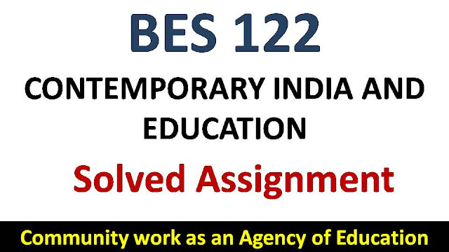 Community work as an Agency of Education; ignou bes solved assignment