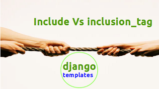 custom inclusion_tag vs built-in include tag django