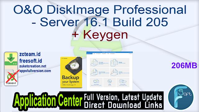 O&O DiskImage Professional – Server 16.1 Build 205 + Keygen_ ZcTeam.id