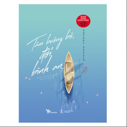 Tâm Buông Bỏ, Đời Bình An - Bí Kíp Sống Hạnh Phúc Của Người Nhật ebook PDF-EPUB-AWZ3-PRC-MOBI