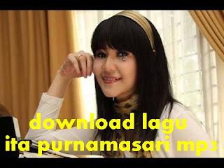 download lagu ita purnamasari mp3