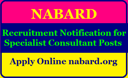 NABARD Recruitment Notification 2020 for the post of Specialist Consultant Apply Online nabard.org NABARD Recruitment 2020/2020/08/nabard-recruitment-notification-2020-for-the-post-of-specialist-consultant-apply-online-nabard.org.html