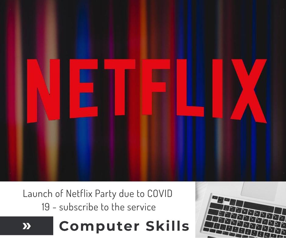 Lancement de Netflix Party en raison de Covid 19