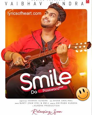 SMILE DA PASSWORD LYRICS | Vaibhav Kundra