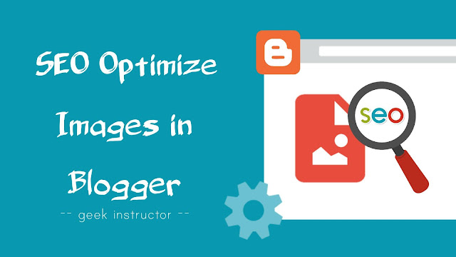 Tips for SEO image optimization in Blogger