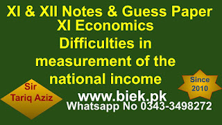 XI Economics Difficulties in measurement of the national income