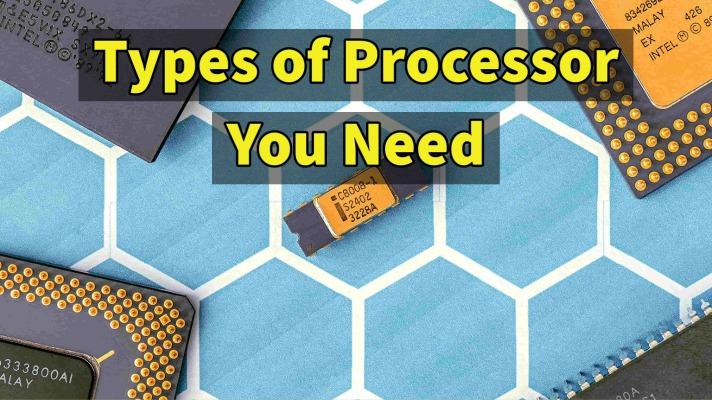 types of processor