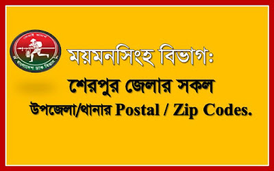 Postal codes of all the Upazilas/Thanas of Sherpur district.
