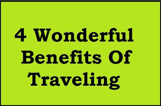 travel, benefit, wonderful, place