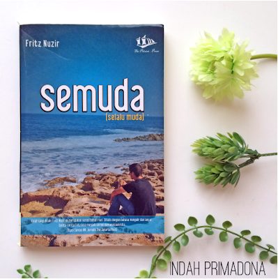 semuda, review semuda, fritz nuzir, cerpen, novel