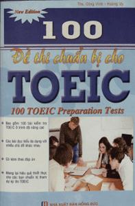 100 Đề Thi Chuẩn Bị Cho TOEIC - Hoàng Vy, Công Vinh